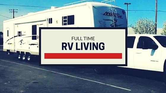 Full Time RV Living
